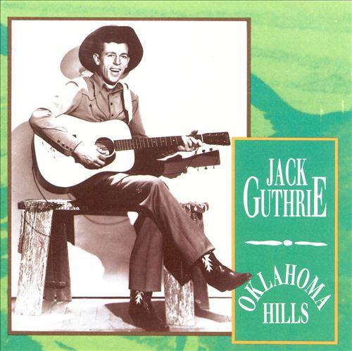 Oklahoma Hills』Jack Guthrie : SOLO FLIGHT